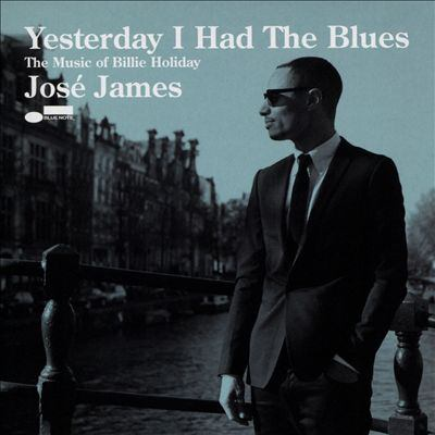 Yesterday I had the blues : the music of Billie Holiday