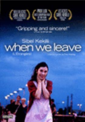 L'étrangère = When we leave