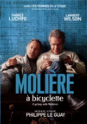 Molière à bicyclette = Cycling with Molière