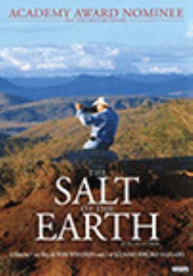 The salt of the Earth = Le sel de la Terre