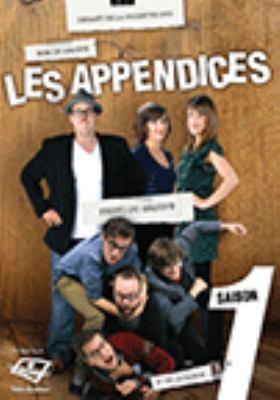 Les Appendices. Saison 1