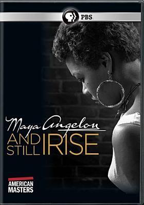 Maya Angelou, and still I rise