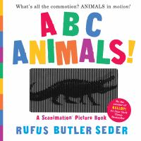 book jacket for ABC Animals!: A Scanimation Picture Book