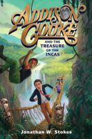 book jacket for Addison Cooke and the Treasure of the Incas