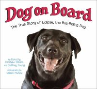 book jacket for Dog On Board: The True Story of Eclipse, the Bus-Riding Dog
