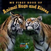 book jacket for My First Book of Animal Hugs and Kisses