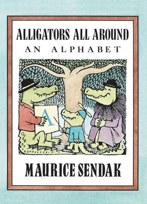 Cover of Alligators All Around by Maurice Sendak