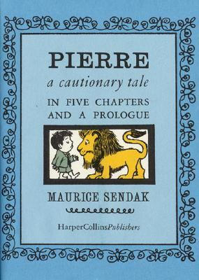 Cover of Piere: a cautionary tale by Maurice Sendak