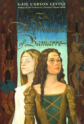 The two princesses of Bamarre by Gail Carson Levine, 2001