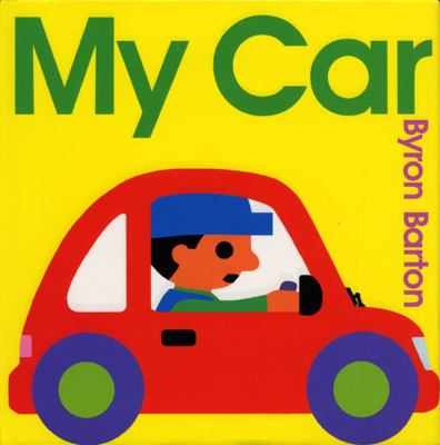 My car  by Byron Barton, 2001