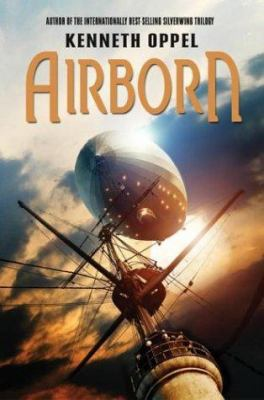 Airborn by Kenneth Oppel, c2004