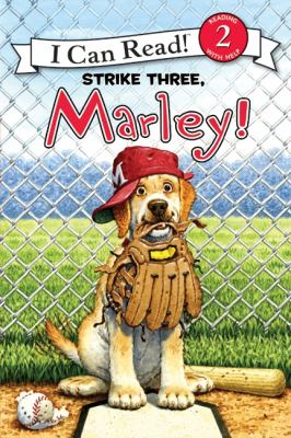 Book cover of Strike Three, Marley!
