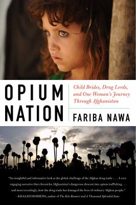 Book cover of Opium Nation by Fariba Nawa