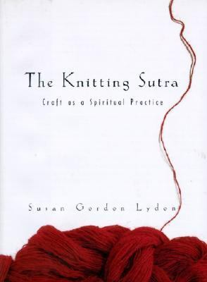 Cover of The Knitting Sutra 