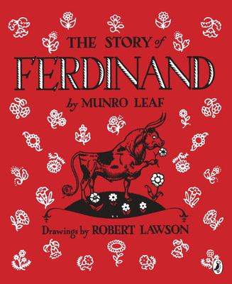 The story of Ferdinand by Munro Leaf, 1936