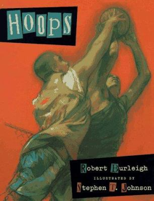 Hoops by Robert Burleigh, 1997
