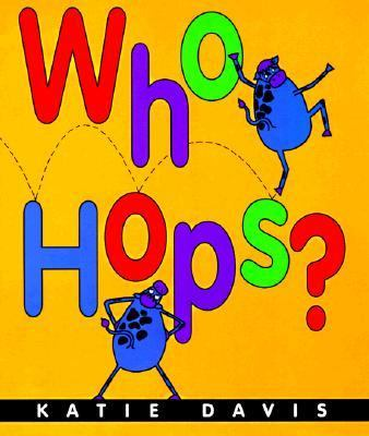 Who hops? by Katie Davis, 1998