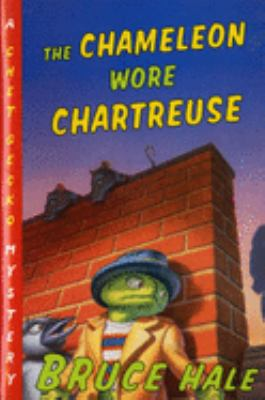 Book cover of The Chameleon Wore Chartreuse