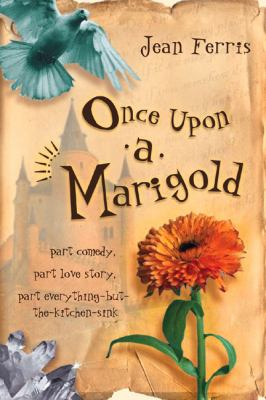 Once upon a Marigold by Jean Ferris, c2002