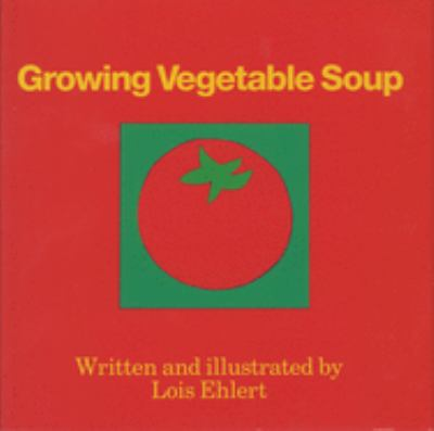Growing Vegetable Soup Book Cover