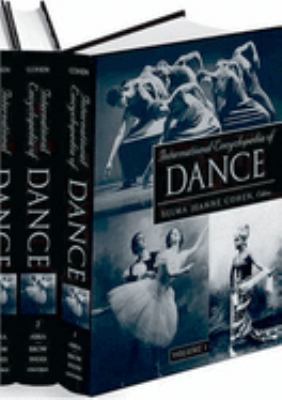 International Encyclopedia of Dance, 2004, REF 793.303 I612ed