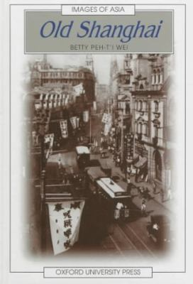 Book cover  of Old Shanghai
