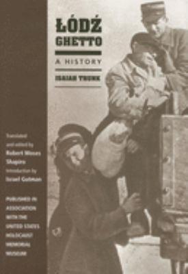 Lódz Ghetto : A History