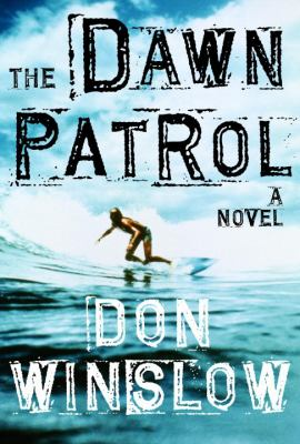 cover of Don Winslow's Dawn Patrol