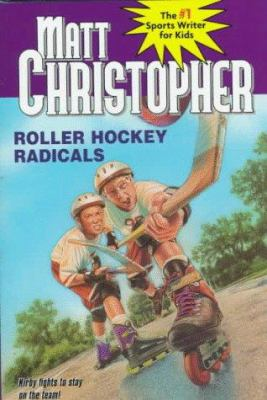 Roller hockey radicals by Matt Christopher, 1998