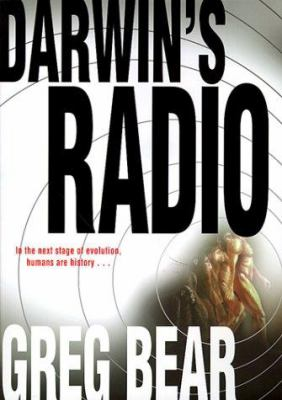 Darwin's radio by Greg Bear, 1999