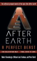 Cover of After Earth, a Perfect Beast by Greenberger, Friedman and David