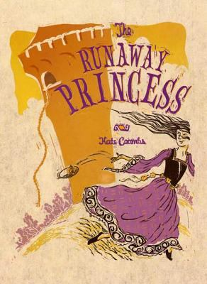 The runaway princess by Kate Coombs, 2006