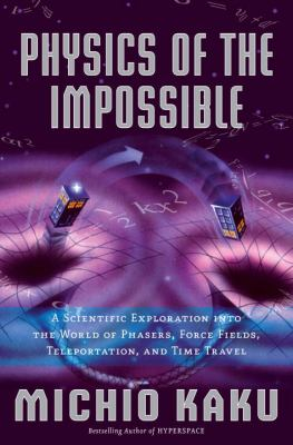 Book cover of Physics of the Impossible