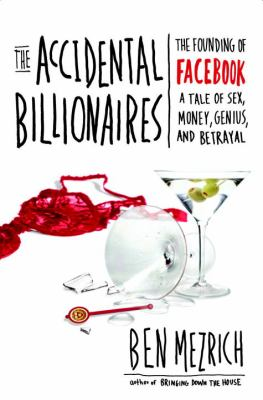 Cover of The Accidental Billionaires by Ben Mezrich