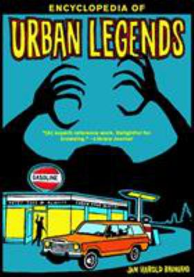 Cover of Encyclopedia of Urban Legends by Jan Harold Brunvald