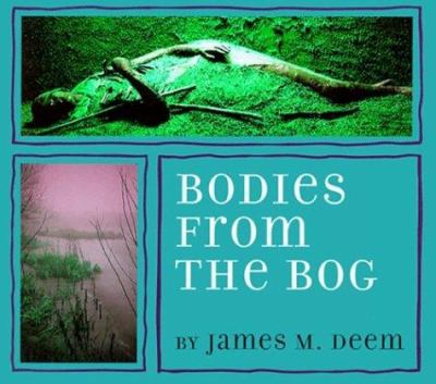 Bodies from the bog by James Deem, 1998