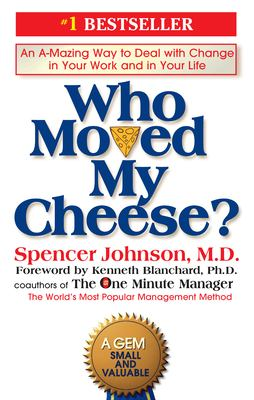 Book cover of Who Moved My Cheese?