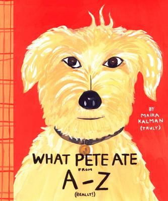 Cover of What Pete Ate From A-Z