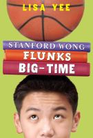 Stanford Wong Flunks Big-Time cover