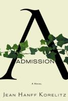 Book cover for Admission by Jean Hanff Korelitz