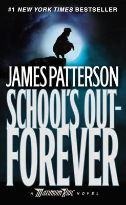 cover of School's Out Forever by James Patterson