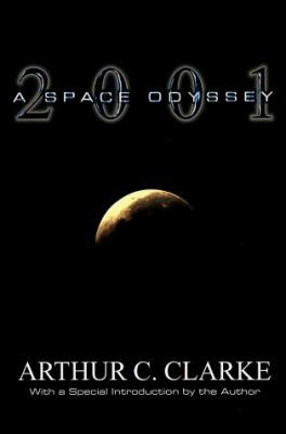2001 : a space odyssey by Arthur C. Clarke, 1968