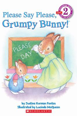 Book cover of Please Say Please, Grumpy Bunny!
