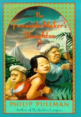 The firework-maker's daughter by Philip Pullman, 1999