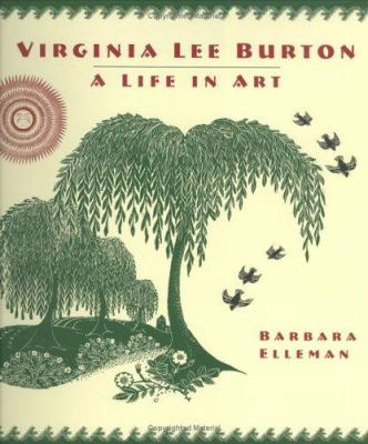 Virginia Lee Burton : a life in art
