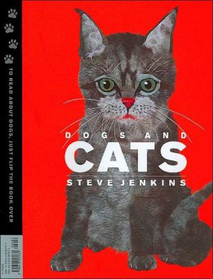 Cover of Dogs and Cats by Steve Jenkins