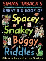 Book cover: Simms Taback's Great big book of spacey snaky buggy riddles
