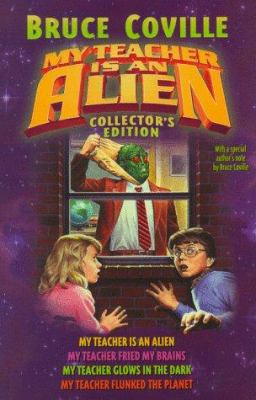 My teacher is an alien: collector's edition by Bruce Coville, 1989