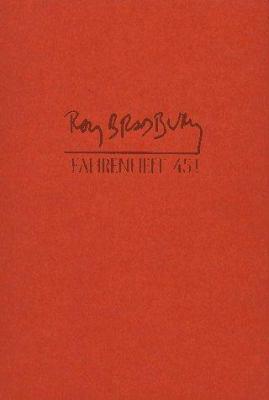 Fahrenheit 451 by Ray Bradbury (1953)