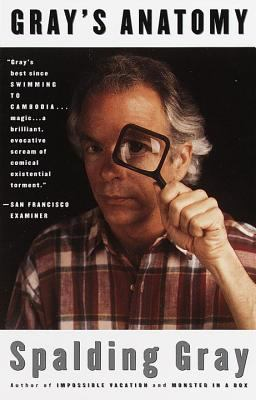 "Book Cover of ""Gray's Anatomy"" by Spalding Gray"